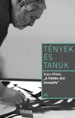 AKINEK NINCS ÖNIRÓNIÁJA, ANNAK KONTROLLJA SINCSEN Interjú Szüts Miklóssal